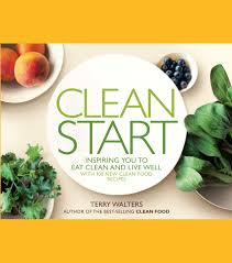 Clean Start Cookbook Home Of Cooking
